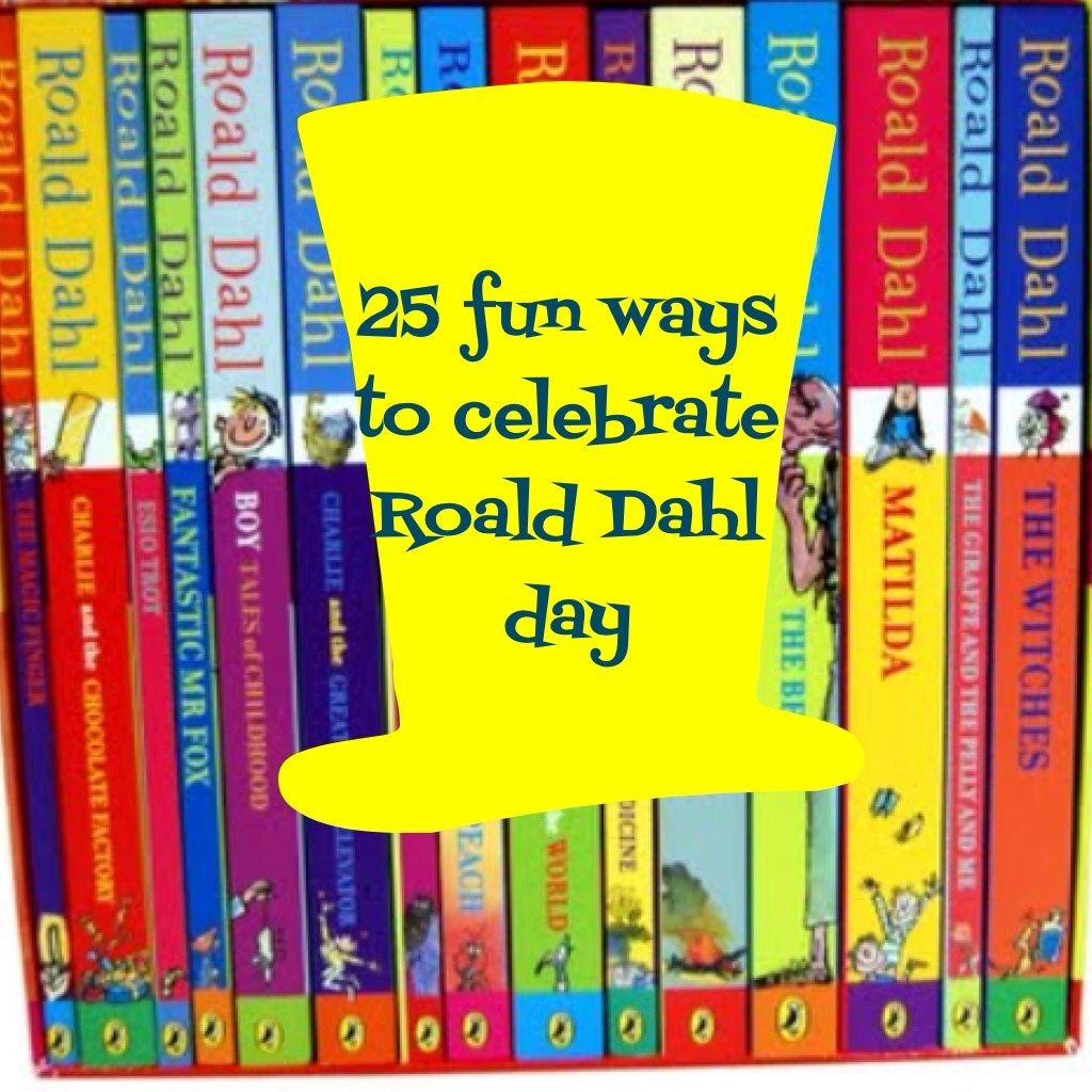 Foods, Activities and Crafts To Celebrate Roald Dahl Day ...