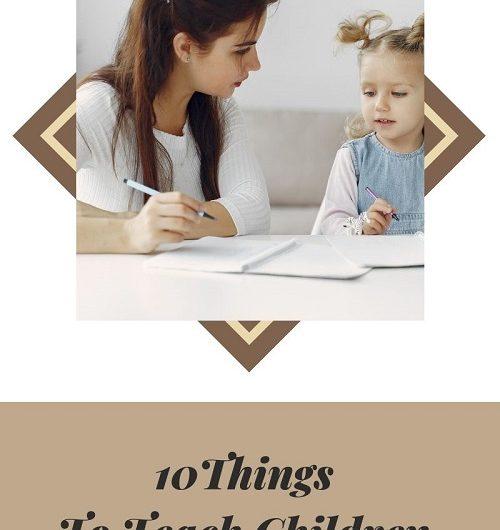 10 things to teach children